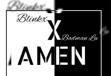 Amen By Blinkx Ft. Badman_LU (Official Audio)