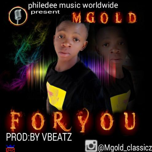 """For You"" By MGold (Official Audio)"