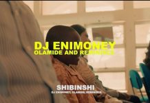VIDEO: DJ Enimoney ft. Olamide, Reminisce – Shibinshi