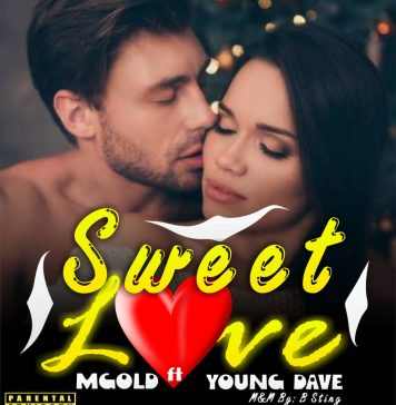 M_Gold Ft, Young Dave - Sweet Love (Official Audio)